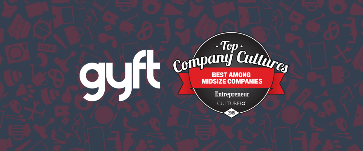 Gyft Ranks on Top Company Culture's List of 2015